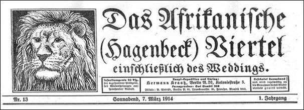 """Kopf der Wochenzeitung """"Das Afrikanische (Hagenbeck) Viertel"""" von 1914 (Mitte Museum Berlin, ehem. Heimatmuseum Wedding)"""