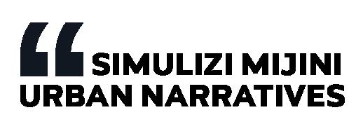 Simulizi Mijini / Urban Narratives